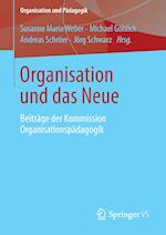 Organisation Und Das Neue