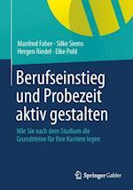 Berufseinstieg Und Probezeit Aktiv Gestalten af Manfred Faber, Silke Siems, Hergen Riedel