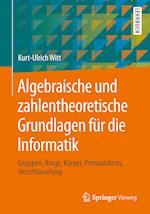 Algebraische Und Zahlentheoretische Grundlagen F�r Die Informatik