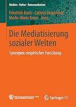 Die Mediatisierung Sozialer Welten