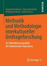 Methodik Und Methodologie Interkultureller Umfrageforschung af Wolfgang Aschauer, Reinhard Bachleitner, Martin Weichbold