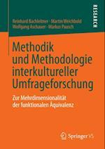 Methodik und Methodologie interkultureller Umfrageforschung af Reinhard Bachleitner