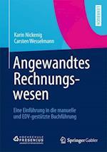 Angewandtes Rechnungswesen af Carsten Wesselmann, Karin Nickenig
