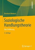 Soziologische Handlungstheorie af Bernhard Miebach