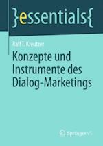 Konzepte und Instrumente des Dialog-Marketings af Ralf T. Kreutzer