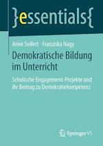 Demokratische Bildung Im Unterricht af Anne Seifert, Franziska Nagy