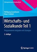 Wirtschafts- Und Sozialkunde Teil 1 af Wolfgang Grundmann, Klaus Schuttel