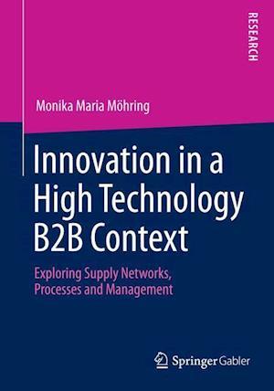 Innovation in a High Technology B2B Context