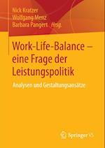 Work-Life-Balance - eine Frage der Leistungspolitik