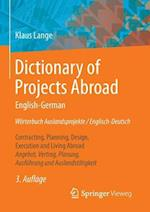Dictionary of Projects Abroad English-German Worterbuch Auslandsprojekte / Englisch-Deutsch af Klaus Lange