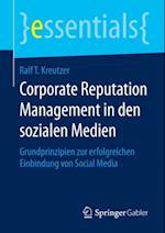 Corporate Reputation Management in den sozialen Medien af Ralf T. Kreutzer