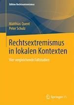Rechtsextremismus in Lokalen Kontexten (Edition Rechtsextremismus)