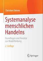 Systemanalyse menschlichen Handelns af Christian Dahme