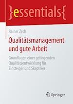 Qualitatsmanagement Und Gute Arbeit af Rainer Zech