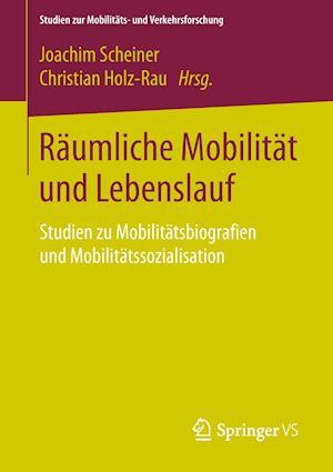 Räumliche Mobilität Und Lebenslauf