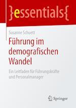 Fuhrung Im Demografischen Wandel af Susanne Schuett