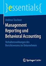 Management Reporting Und Behavioral Accounting af Andreas Taschner