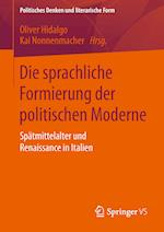 Die Sprachliche Formierung Der Politischen Moderne