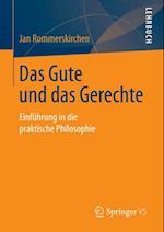 Das Gute und das Gerechte af Jan Rommerskirchen