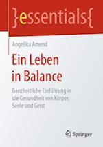 Ein Leben in Balance af Angelika Amend