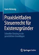 Praxisleitfaden Steuerrecht Fur Existenzgrunder af Karin Nickenig