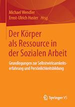 Der Korper ALS Ressource in Der Sozialen Arbeit