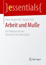 Arbeit Und Musse af Hans-Jurgen Arlt, Rainer Zech
