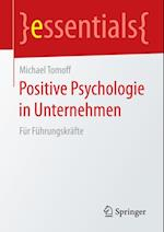 Positive Psychologie in Unternehmen af Michael Tomoff