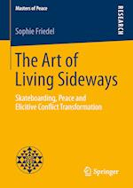 The Art of Living Sideways (Masters of Peace)