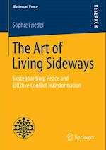 Art of Living Sideways (Masters of Peace)