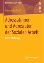 Adressatinnen und Adressaten der Sozialen Arbeit af Gunther Grahoff
