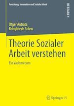 Theorie Sozialer Arbeit Verstehen af Bringfriede Scheu, Otger Autrata