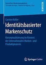 Identitatsbasierter Markenschutz af Carsten Keller