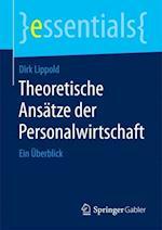 Theoretische Ansatze Der Personalwirtschaft