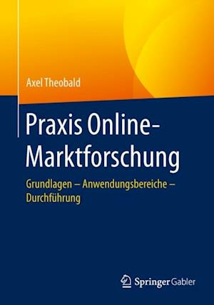 Praxis Online-Marktforschung af Axel Theobald