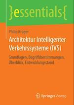Architektur Intelligenter Verkehrssysteme (IVS) (Essentials)