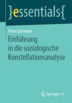 Einfuhrung in Die Soziologische Konstellationsanalyse (Essentials)
