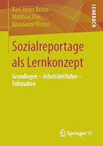Sozialreportage ALS Lernkonzept af Karl-Heinz Braun, Konstanze Wetzel, Matthias Elze