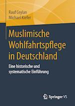 Muslimische Wohlfahrtspflege in Deutschland af Michael Kiefer, Rauf Ceylan