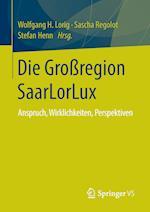Die Großregion Saarlorlux