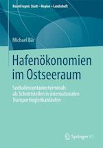 Hafenokonomien Im Ostseeraum (Raumfragen Stadt Region Landschaft)