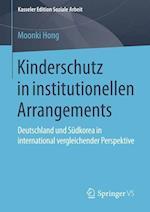 Kinderschutz in Institutionellen Arrangements (Kasseler Edition Soziale Arbeit, nr. 2)