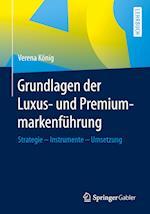 Grundlagen Der Luxus- Und Premiummarkenfuhrung