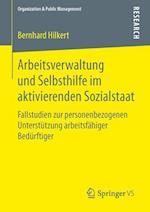 Arbeitsverwaltung Und Selbsthilfe Im Aktivierenden Sozialstaat (Organization Public Management)