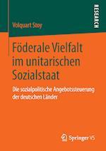 Foderale Vielfalt Im Unitarischen Sozialstaat