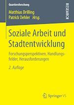 Soziale Arbeit Und Stadtentwicklung af Matthias Drilling