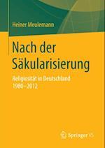 Nach der Sakularisierung af Heiner Meulemann