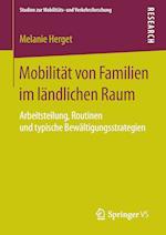 Mobilitat Von Familien Im Landlichen Raum (Studien Zur Mobilitats Und Verkehrsforschung)