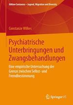 Psychiatrische Unterbringungen Und Zwangsbehandlungen (Edition Centaurus Jugend Migration Und Diversity)