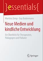 Neue Medien und kindliche Entwicklung af Martina Zemp, Guy Bodenmann